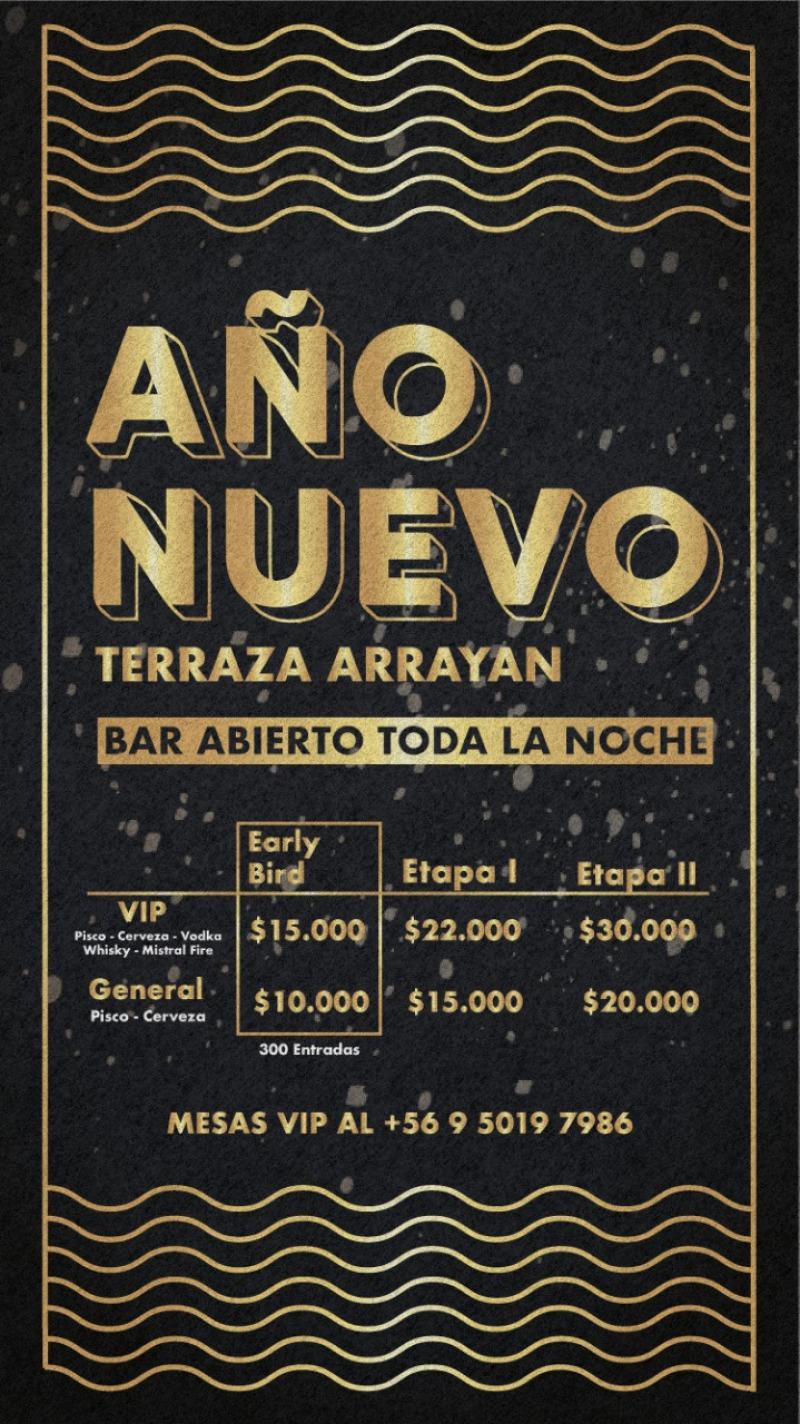 Año Nuevo Terraza Arrayan Bar Abierto Toda La Noche