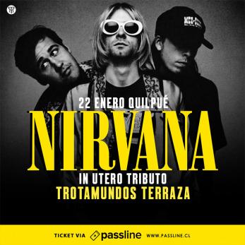 In Utero Tributo A Nirvana En Trotamundos Terraza Passline