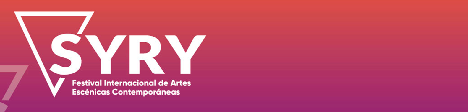 SYRY Festival Internacional de Artes Escénicas Contemporáneas